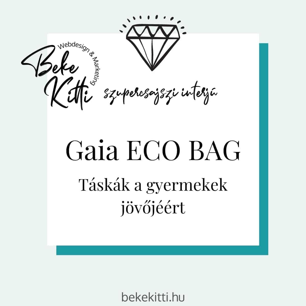 Szupercsajszi Interju Gaia Eco Bag Beke Kitti borító