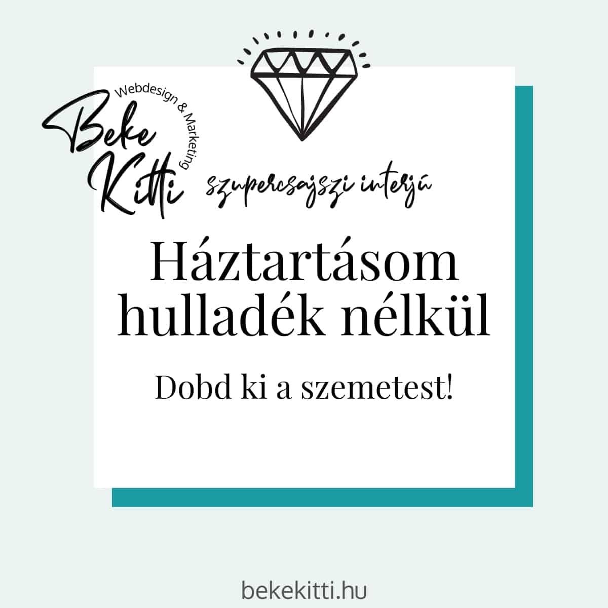 Szupercsajszi Interju Haztartasom Hulladek Nelkul Beke Kitti borítókép
