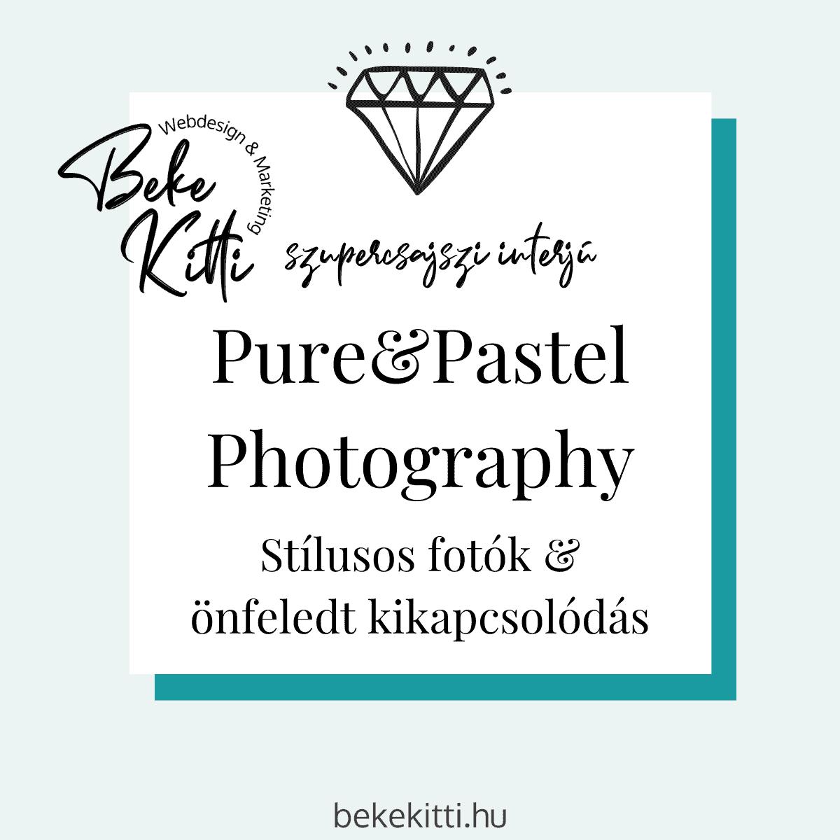 Szupercsajszi Interju Pure Pastel Fotos Beke Kitti Borito 1